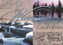 Water and the Shaping of California